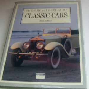 The Encyclopedia of Classic Cars by Chris Harvey  Hardback Book